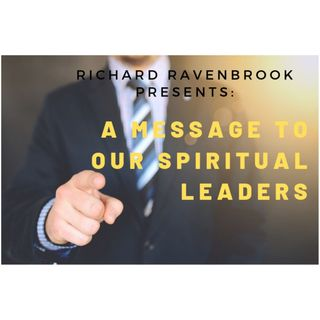 A message for our spiritual leaders !