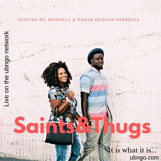 Saints and Thugs