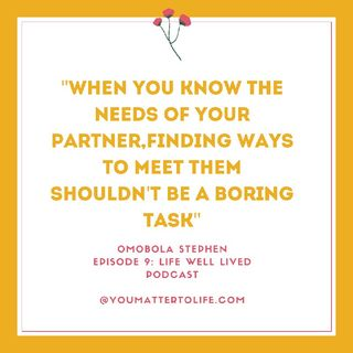 Episode 9 - Knowing The Needs Of Your Partner