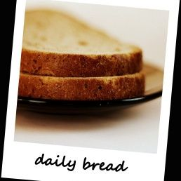 God's Economy: Our Daily Bread