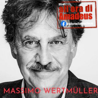 Massimo Wertmüller - Teatro, cinema, TV e vita quotidiana