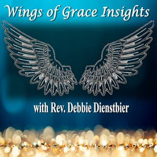 Wings of Grace Insights Show ~ 16July2020