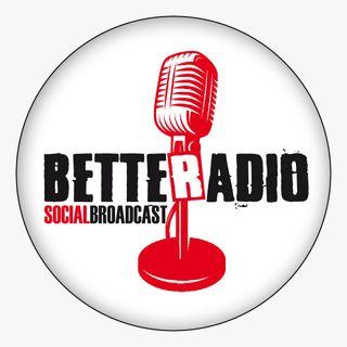 Better Radio/Social Broadcast