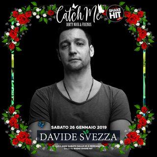 Catch Me Radioshow #007 - Davide Svezza (Guest Mix)