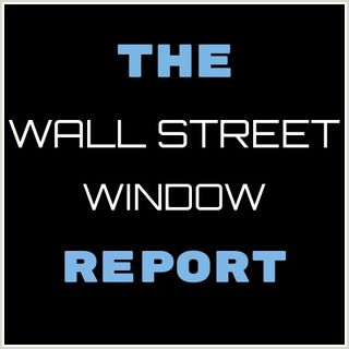 The Wall Street Window Report~ February 2019