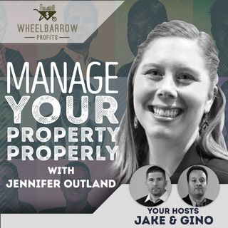 WBP - Manage Your Property Properly with Jennifer Outland
