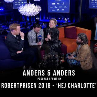 Episode 54 - Robert Prisen. 'Hej Charlotte'
