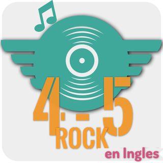 4-5 Rock ( Clásicos de Rock en inglés )