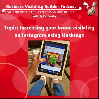 Increase Brand Visibility Using Hashtags on Instagram