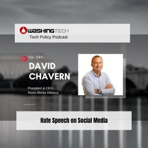 Hate Speech on Social Media with David Chavern Ep. 249 mixdown