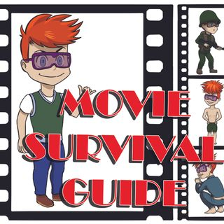 Movie Survival Guide