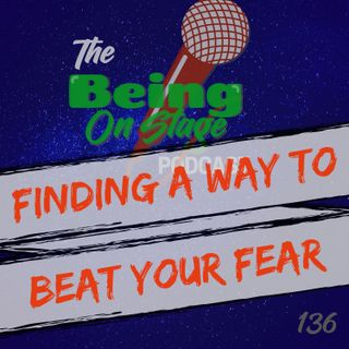 Finding a Way to Beat Your Fear