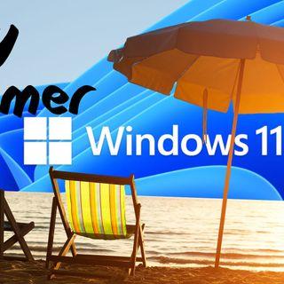 Primeras impresiones Windows 11 | Sexy Summer 5 (31/07/21)