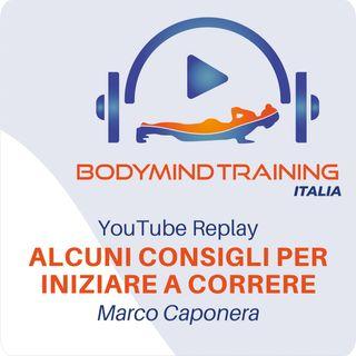 Alcuni Consigli per Iniziare a Correre | YouTube Replay