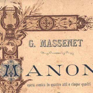 La Domenica di Ameria Radio  6 giugno 2021 ore 18.00 - J. Massenet - Manon pagine scelte, Michaeu, De Luca, Wolff,