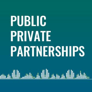 Public-Private Partnership (Dr Isabelle Dieuzy-Labaye and Dr Bouda Vosough Ahmadi)