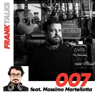 007 - Attenti alla blues police con Massimo Martellotta