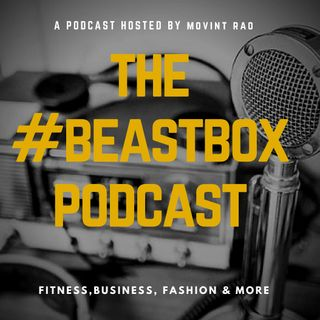 The BeastBox Podcast Ep2 - Why Patience Is Our Best Teacher