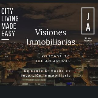 Episodio 5. Hacks Inversion Inmobiliaria