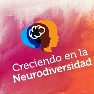 Creciendo en la Neurodiversidad