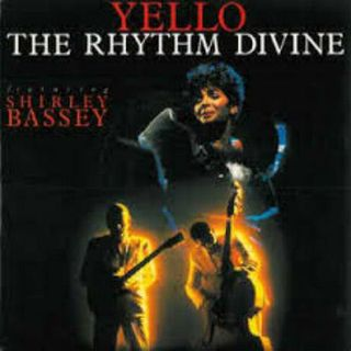 Yello and Shirley Bassey - The rhythm divine