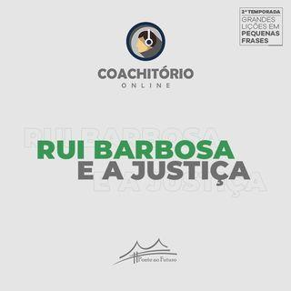 Rui Barbosa e a Justiça