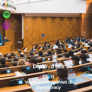 EP.13 Voce ai protagonisti di Democracy