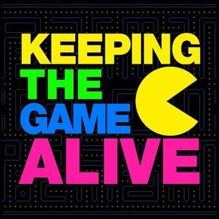 BONUS! Keeping The Game Alive Ep1!