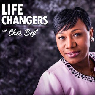 "Life Changers with Cher Best Episode 4-""We don't always look like what we've been through"""