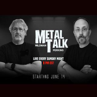 Metal Talk Live S01, E03- 6/28/20