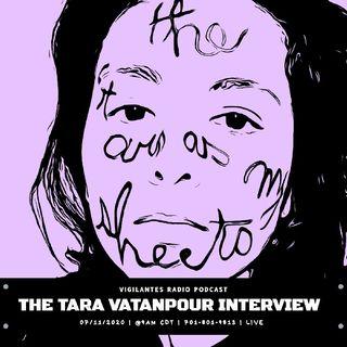 The Tara Vantanpour Interview.