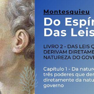 Montesquieu - Natureza Dos Três Diferentes Governos