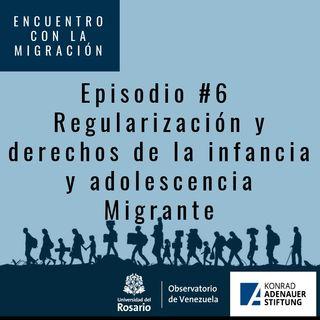 Regularización y Derechos de la infancia y adolescencia migrante 3