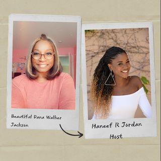 Episode 3 -  Dana walker - Jackson On My Colorful Journey