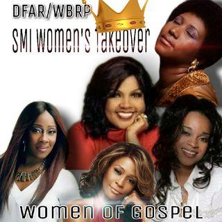 DFAR... SMI- Women's Takeover (Women Of Gospel) w/ DJ Lady J  10-25-2020