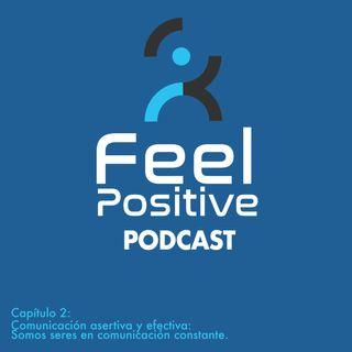 Capítulo 2: Comunicación asertiva y efectiva: Somos seres en comunicación constante