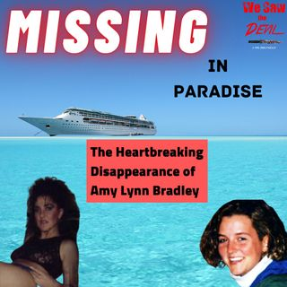 MISSING in Paradise: The Heartbreaking Disappearance of Amy Lynn Bradley