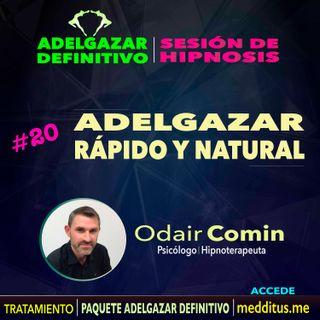 20 Hipnosis para Adelgazar Rápido y Natural | Adelgazar Definitivo | Odair Comin