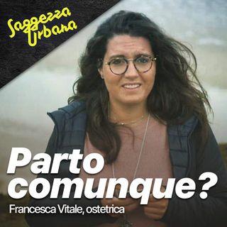 Francesca Vitale_Parto comunque?