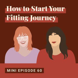 How to Start Your Fitting Journey