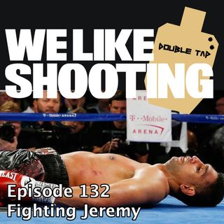 WLS Double Tap 132 - Fighting Jeremy