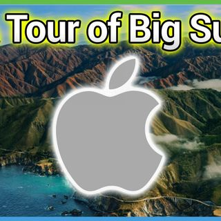 HOM 37: macOS Big Sur - What's New in Apple macOS 11
