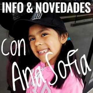 Info Y Novedades Con Ana-Sofía