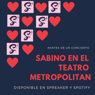 Sabino en el Teatro Metropolitan