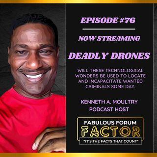 Deadly Drones  (June 10, 2021)