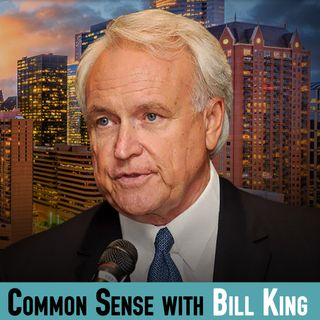 Common Sense with Bill King