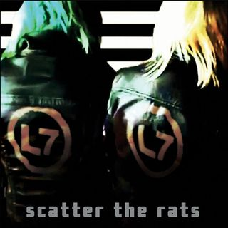 Metal Hammer of Doom: L7: Scatter the Rats Review
