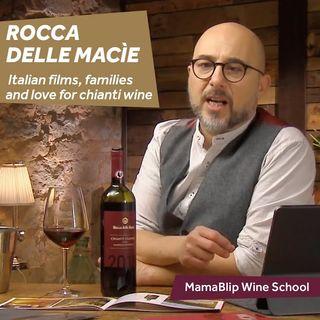 Rocca delle Macie: Italian films, families and love for chianti wine
