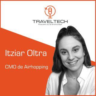 Airhopping, el interrail de los viajes con Itziar Oltra