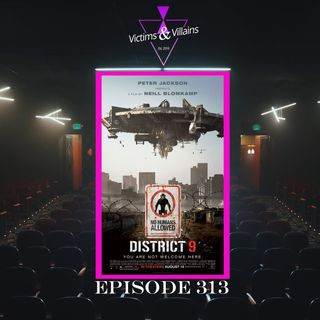 District 9 | Episode 313